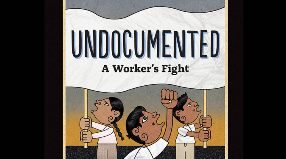 """The cover of """"Undocumented: A Worker's Fight"""" by Duncan Tonatiuh."""